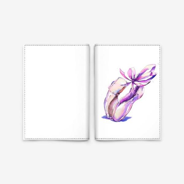 Обложка для паспорта «Танцующие пуанты»