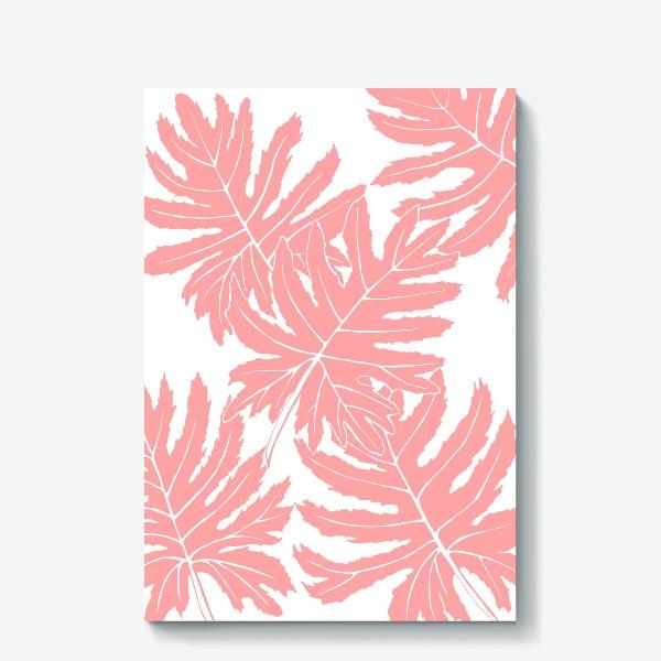 Холст «Филодендрон двоякоперистый, листья, паттерн (розовый)»