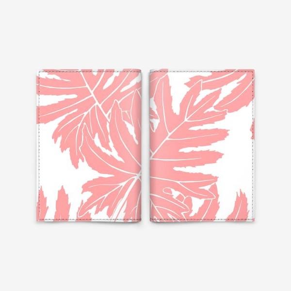 Обложка для паспорта «Филодендрон двоякоперистый, листья, паттерн (розовый)»