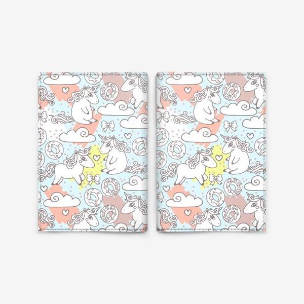 Обложка для паспорта «Единороги и сладкие пончики»