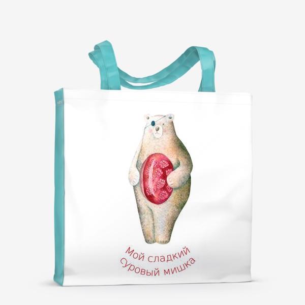 Сумка-шоппер «Мой сладкий суровый мишка»