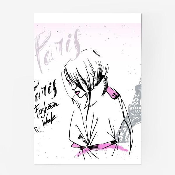 Постер «Девушка на фоне Эйфелевой башни, надпись Paris, Fashion week»