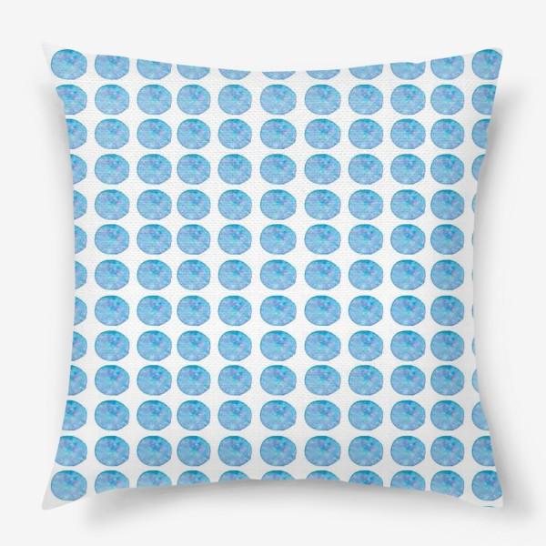 Подушка «Мерцающий голубой горошек. Акварельные круги. Blue watercolor dots.»