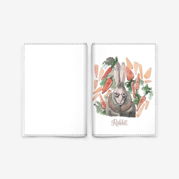 """Обложка для паспорта «Кролик:""""Запасайся морковкой!""""»"""