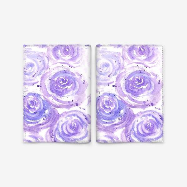 Обложка для паспорта «Фиолетовые розы. Акварельный цветочный абстрактный принт на белом фоне»