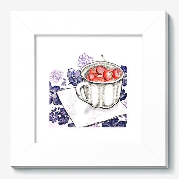 Картина «Вишня в чашке»