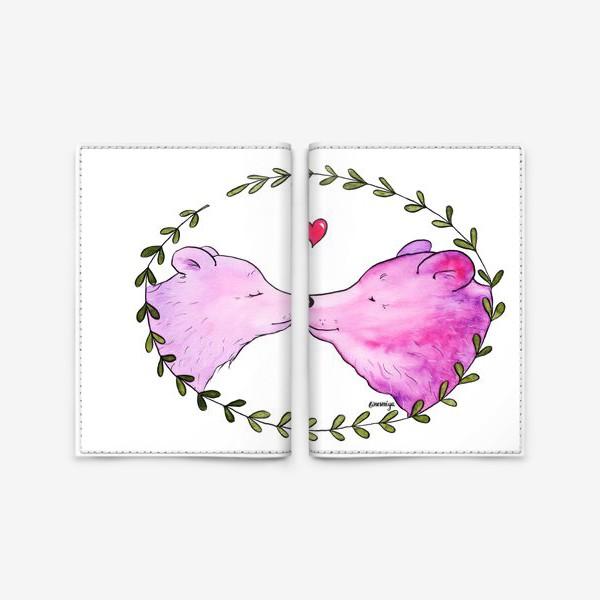 Обложка для паспорта «Люблю. Мишки»
