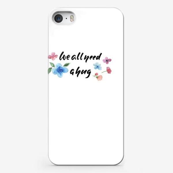 Чехол iPhone «We all need a hug»