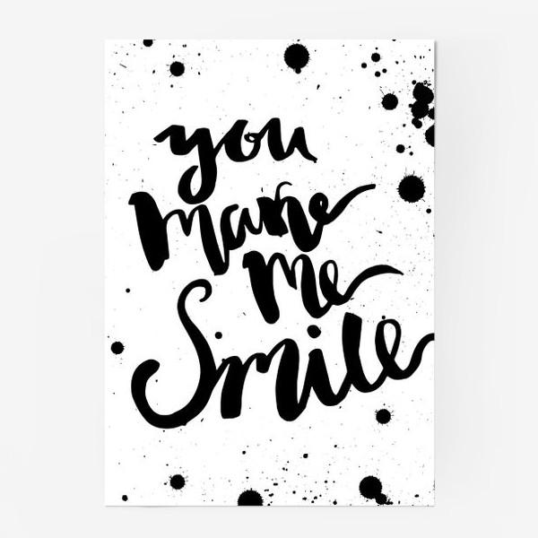 Постер «Ты заставляешь меня улыбаться!Леттеринг»