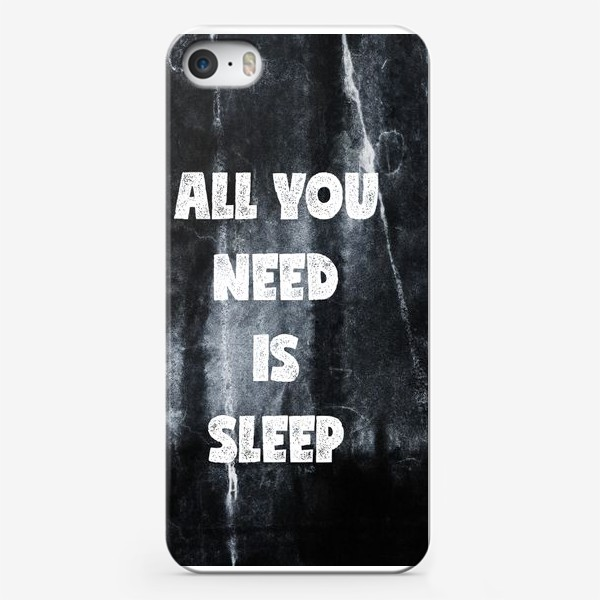 Чехол iPhone «All you need is sleep»