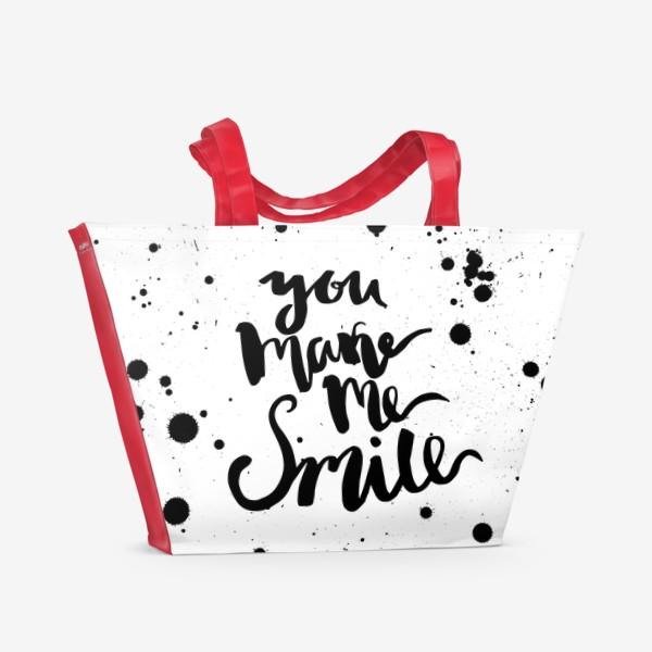 Пляжная сумка «Ты заставляешь меня улыбаться!Леттеринг»