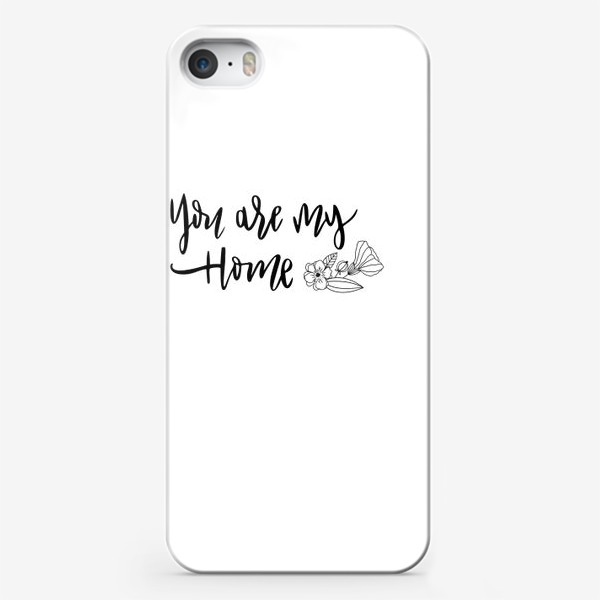 Чехол iPhone «You are my home»