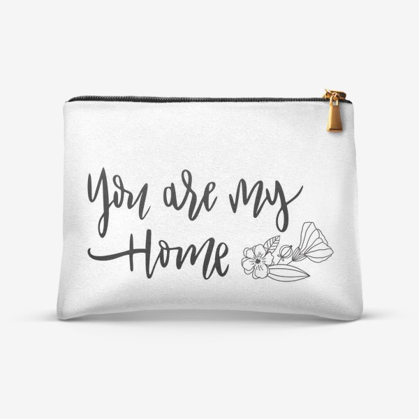Косметичка «You are my home»