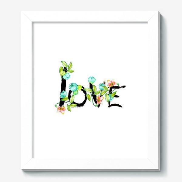 "Картина «Акварельно-цветочное слово ""LOVE""»"