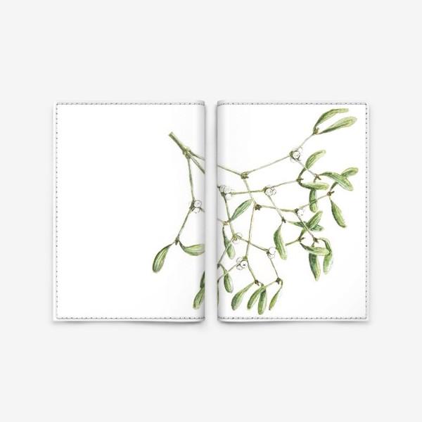 Обложка для паспорта «Омела ( mistletoe) »