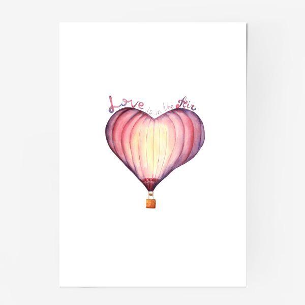 Постер «Акварельный воздушный шар в форме сердца Love is in the air»