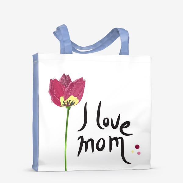 Сумка-шоппер «I love Mom!»