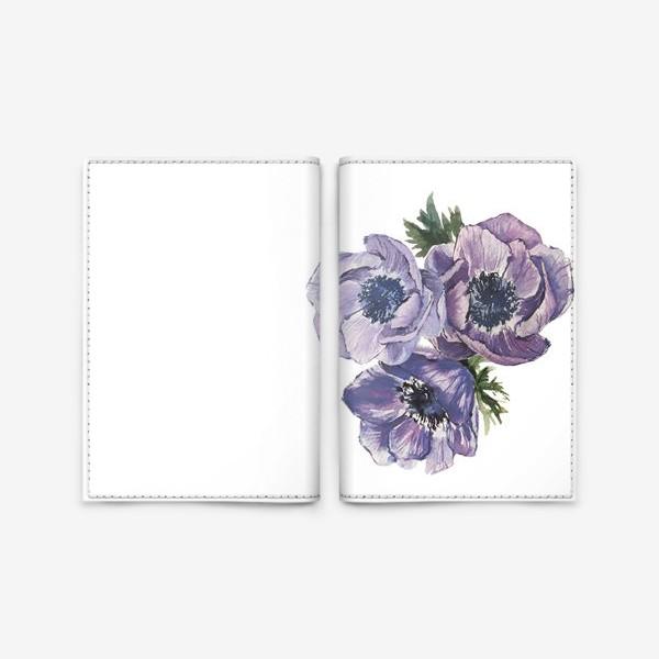 Обложка для паспорта «цветы Анемоны»