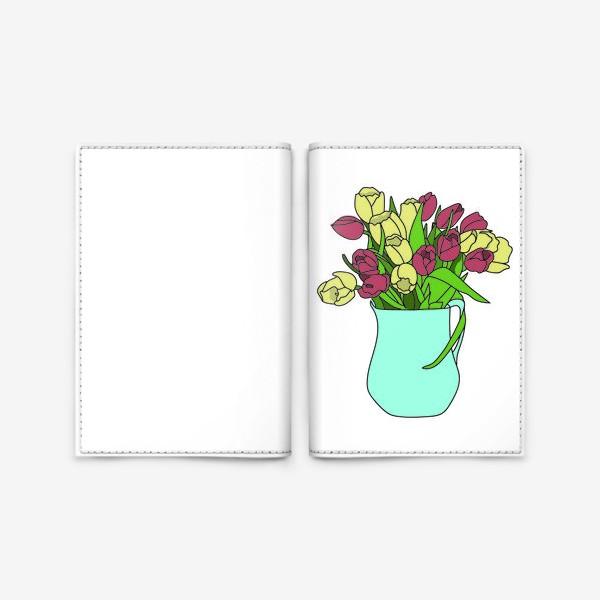 Обложка для паспорта «Тюльпаны в кувшине 2»