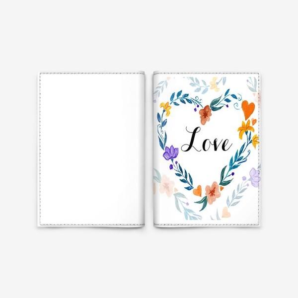 Обложка для паспорта «Рамка в форме сердца из цветов и веток. Любовь.»