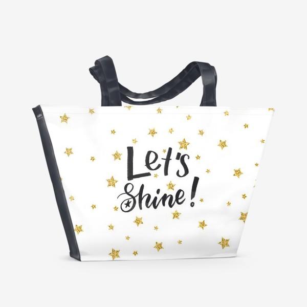 Пляжная сумка «Let's shine!»
