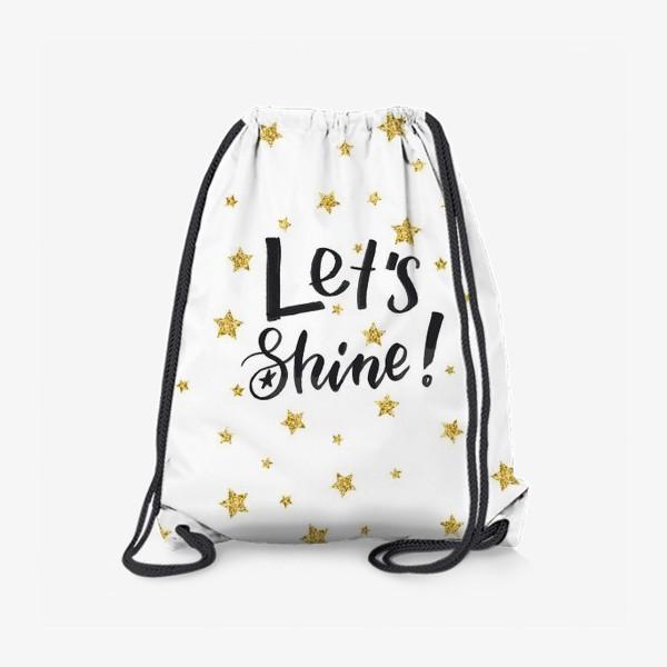 Рюкзак «Let's shine!»
