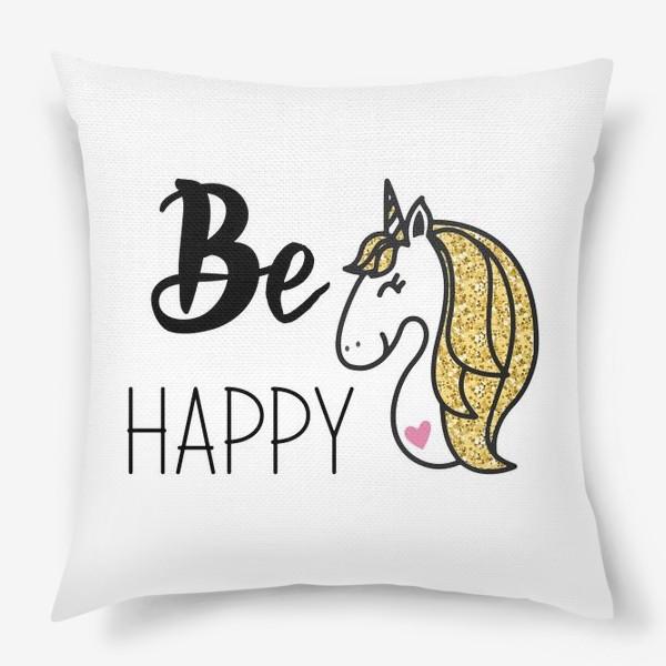 Подушка «Be happy»