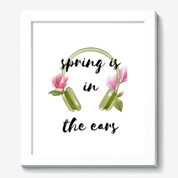 Картина «Spring is in the ears»