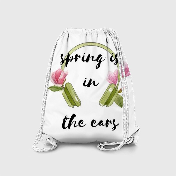 Рюкзак «Spring is in the ears»