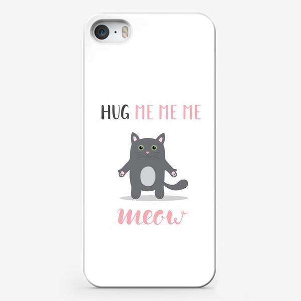 Чехол iPhone «Обними котика. Hug me me me meow»