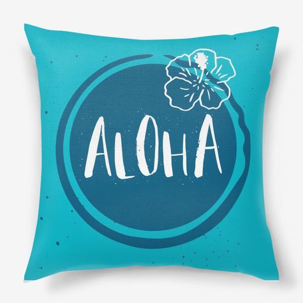 Подушка «Гавайские мотивы. Леттеринг»