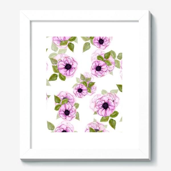 Картина «Розовые анемоны с зелеными листьями»