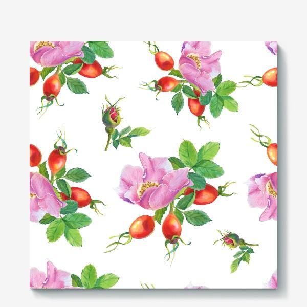 Холст «Цветы и ягоды шиповника.Бесшовный узор.»