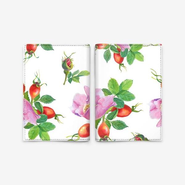 Обложка для паспорта «Цветы и ягоды шиповника.Бесшовный узор.»