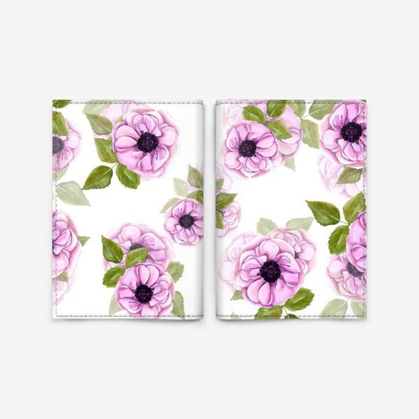 Обложка для паспорта «Розовые анемоны с зелеными листьями»