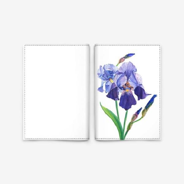 Обложка для паспорта «Фиолетовые ирисы.»