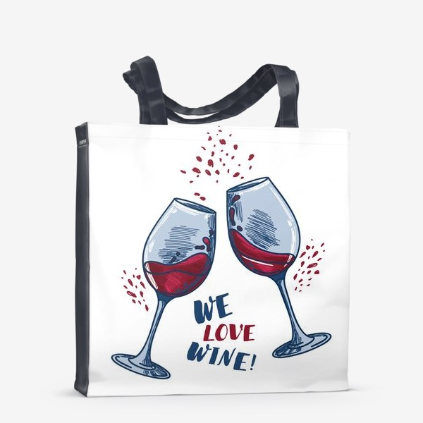 Сумка-шоппер «We love wine!»
