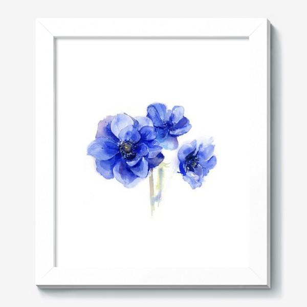 Картина «Синие цветы Анемоны»