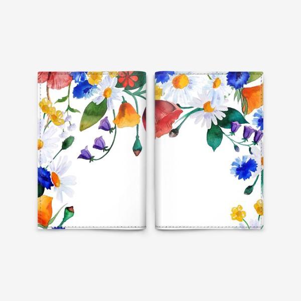 Обложка для паспорта «Полевые цветы, лето!»