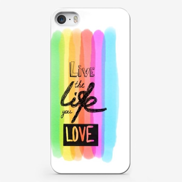 Чехол iPhone «Надпись Live the life you love»