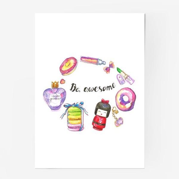 Постер «Be awesome»