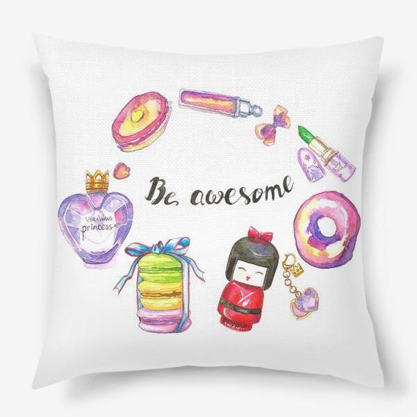 Подушка «Be awesome»