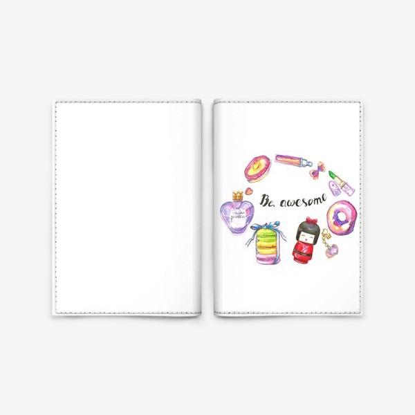 Обложка для паспорта «Be awesome»