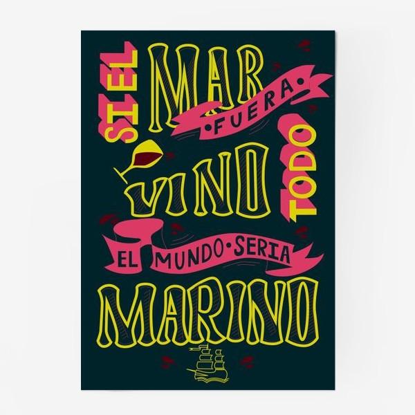 Постер «Si El Mar Fuera Vino »