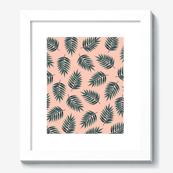 Картина «Листья пальмы/Palms»