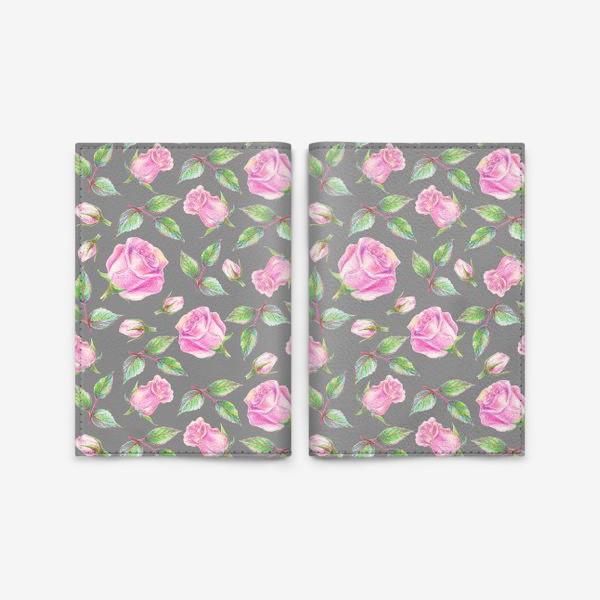 Обложка для паспорта «Розовые розы на сером фоне»