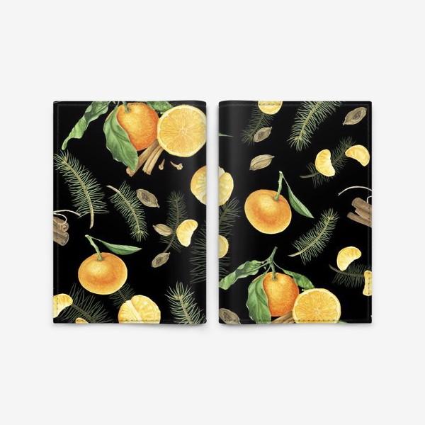 Обложка для паспорта «Яркие мандарины, еловые веточки и специи на черном фоне»