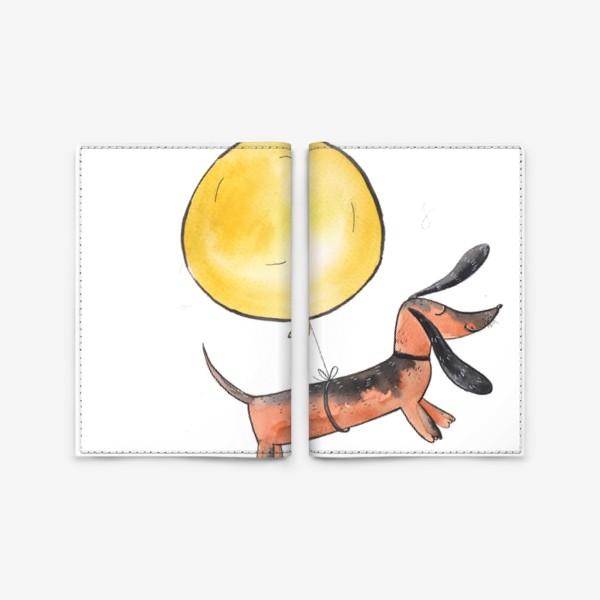 Обложка для паспорта «Такса с шариком»