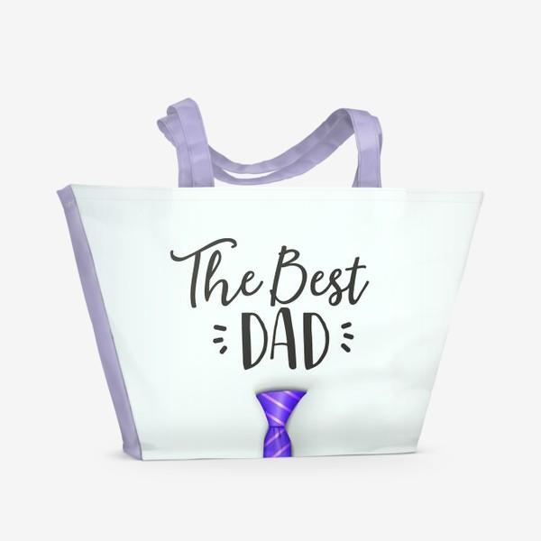 Пляжная сумка «The Best DAD (Лучший Папа)»