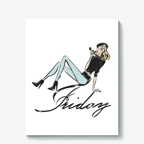 Холст «Friday»
